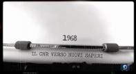 1968. Il Cnr verso nuovi saperi